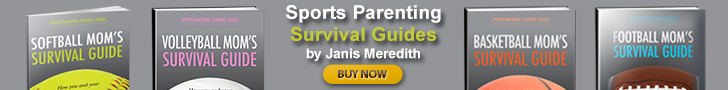 Sports Parenting Guides by Janis Meredith - Links to Purchase Here