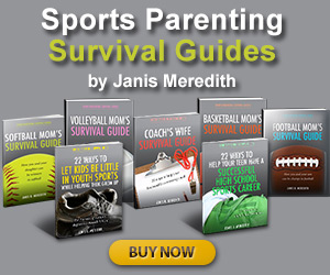 Sports Parenting Guides by Janis Meredith