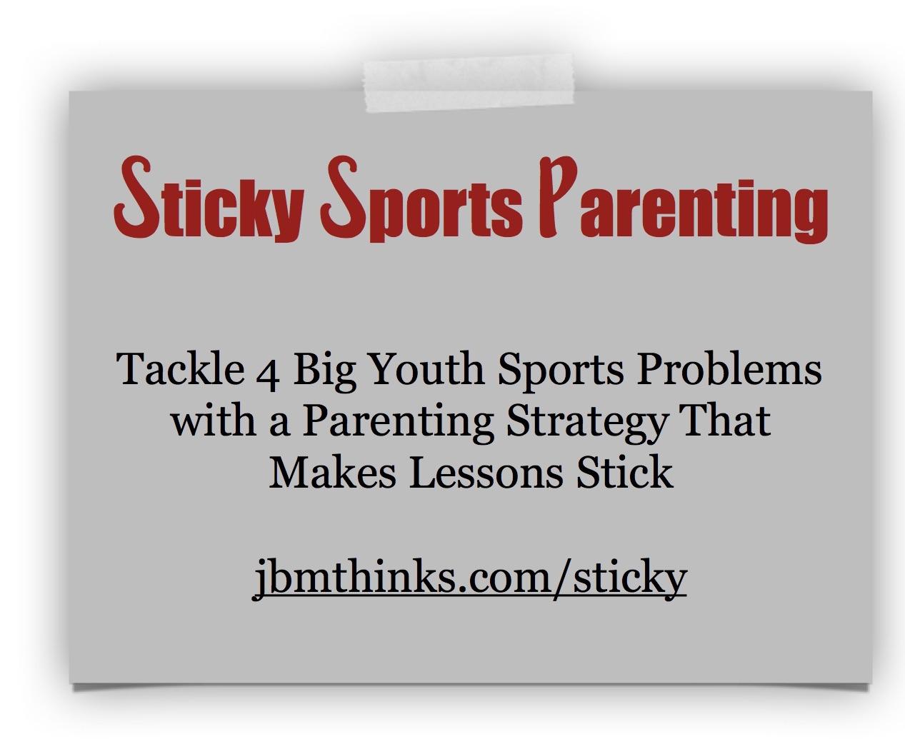 Sticky Parenting #2