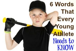 6 words every young athlete needs to know